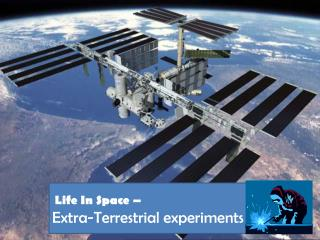 Life In Space –