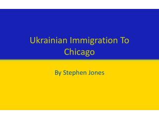 Ukrainian Immigration To Chicago