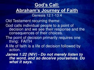 God's Call:  Abraham's Journey of Faith Genesis 12:1-13:4