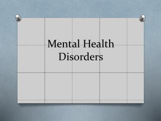 Mental Health Disorders