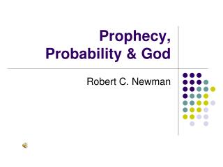 Prophecy,  Probability & God
