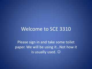 Welcome to SCE 3310