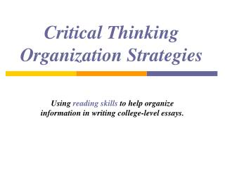 Critical Thinking Organization Strategies