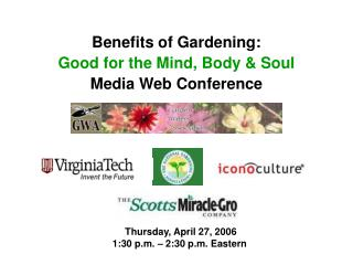 Benefits of Gardening: Good for the Mind, Body & Soul Media Web Conference