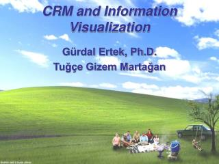 CRM and Information Visualization
