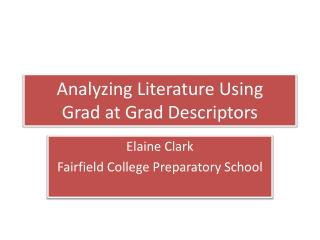 Analyzing Literature Using  Grad at Grad Descriptors
