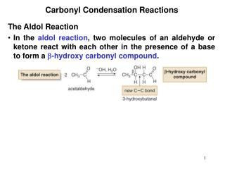 Carbonyl Condensation Reactions