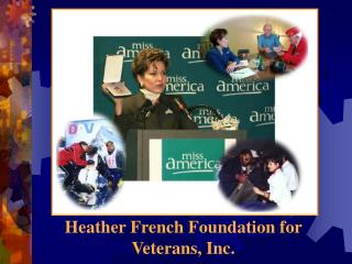 Heather French Foundation for Veterans, Inc.
