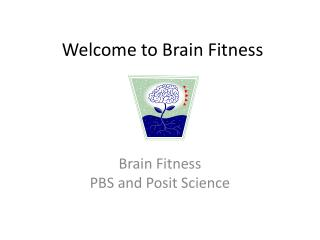 Welcome to Brain  Fitness
