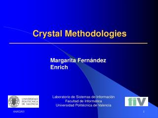 Crystal Methodologies