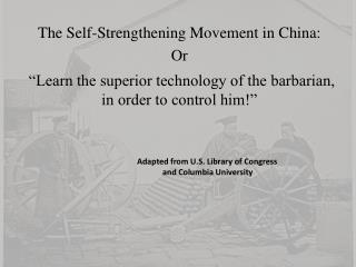 The Self-Strengthening Movement in China: Or