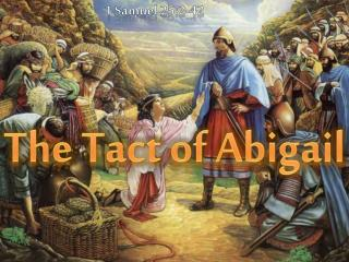 The Tact of Abigail