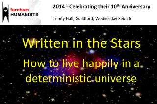 Written in the Stars  How to live happily in a deterministic universe