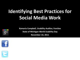 Identifying Best Practices for Social Media Work