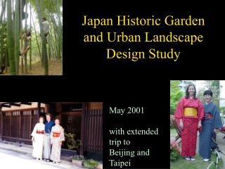 Japan Historic Garden  and Urban Landscape Design Study