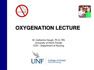 OXYGENATION LECTURE