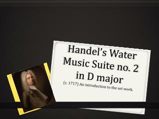 Handel's Water Music Suite no. 2 in D major