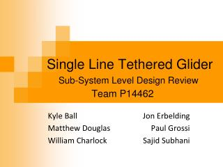Single Line Tethered Glider