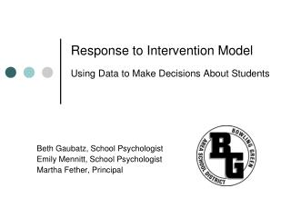 Response to Intervention Model Using Data to Make Decisions About Students