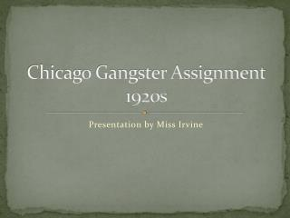 Chicago Gangster Assignment 1920s