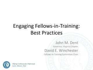 Engaging Fellows-in-Training: Best Practices