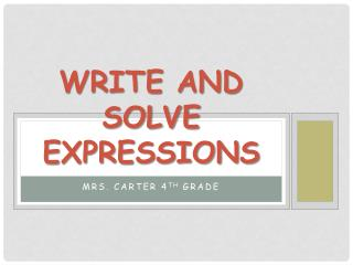 Write and Solve Expressions