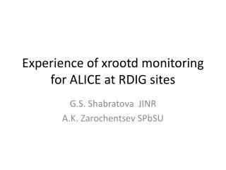 Experience of xrootd monitoring for ALICE at RDIG sites