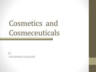 Cosmetics  and  Cosmeceuticals
