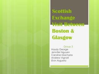 Scottish Exchange Visit Between Boston & Glasgow