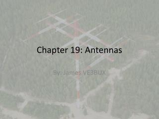 Chapter 19: Antennas