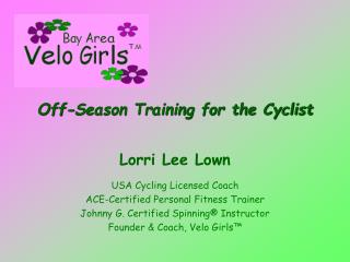 Off-Season Training for the Cyclist