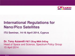 International Regulations  for Nano/Pico Satellites
