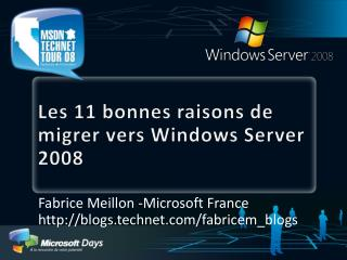 Les 11 bonnes raisons de migrer vers Windows Server 2008