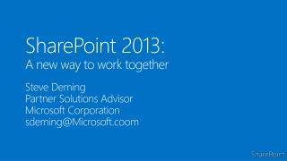 SharePoint 2013: A new way to work together