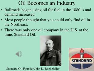 Oil Becomes an Industry