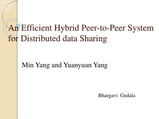 An Efficient Hybrid Peer-to-Peer System for Distributed data Sharing