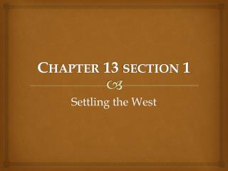 Chapter 13  section  1