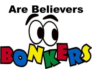 Are Believers