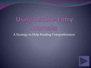 Using Double-Entry Journals: