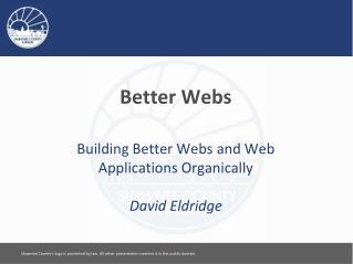 Better Webs