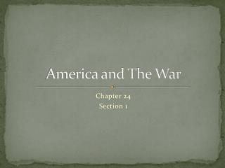 America and The War