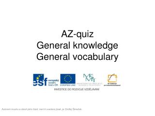 AZ- quiz General knowledge General vocabulary