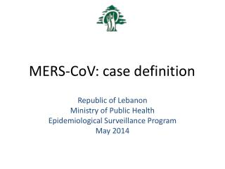 MERS- CoV : case definition