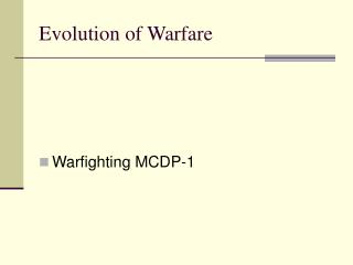 Evolution of Warfare