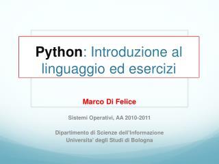 Python :  Introduzione  al  linguaggio ed esercizi