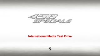 International Media Test Drive