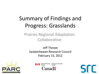 Summary of Findings and Progress: Grasslands
