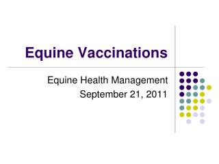 Equine Vaccinations