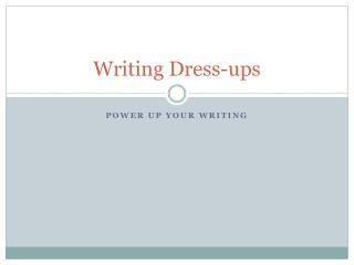 Writing  Dress-ups