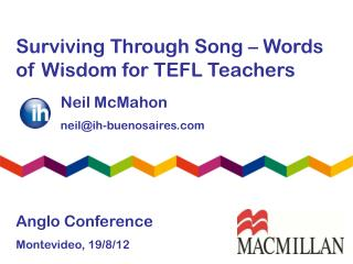 Surviving Through Song – Words of Wisdom for TEFL Teachers